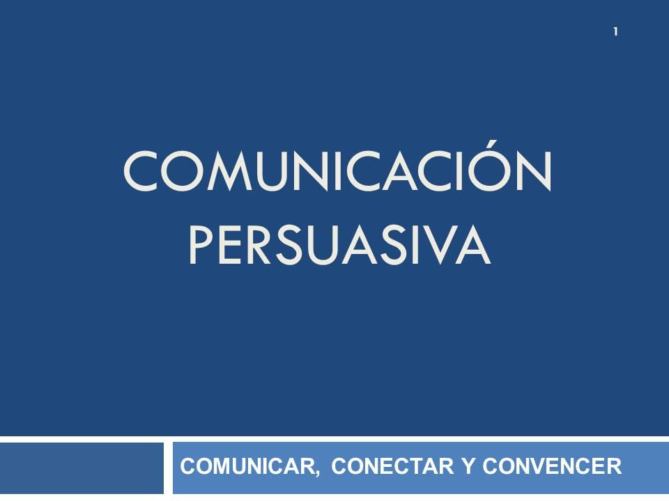 Comunicación Persuasiva Candidatos