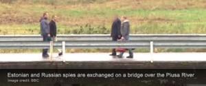 El intercambio tuvo lugar el pasado sábado en un puente sobre el río Piusa, que forma parte de la frontera ruso-estonia, separando Polva Condado de Estonia desde rusa de Pskov Oblast.