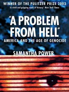 a-problem-from-hell-america-and-the-age-of-genocide