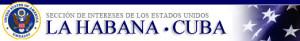 """Sección de Intereses de EEUU en CUBA: """"El cierre de las operaciones consulares en la Sección de Intereses de Cuba en Washington no tiene impacto en las operaciones de la Sección de Intereses de EE.UU. en La Habana. Todas las citas de visado se realizarán según lo programado."""""""